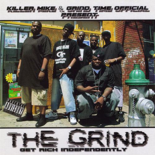 Killer Mike & Grind Time Official - The Grind