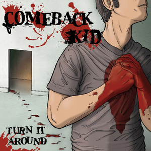 Comeback Kid - Turn It Around LP