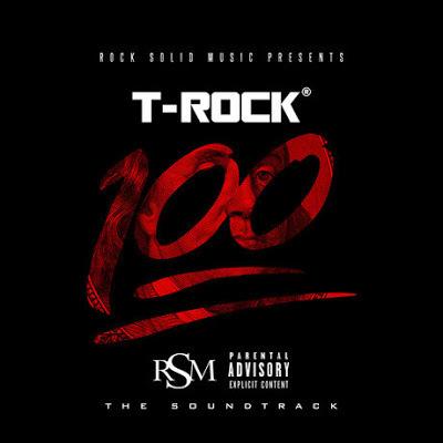 T-Rock - 100: The Soundtrack