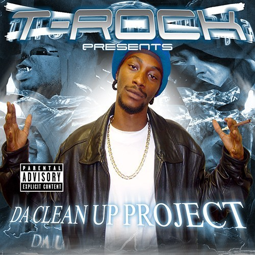 T-Rock - Da Clean Up Project