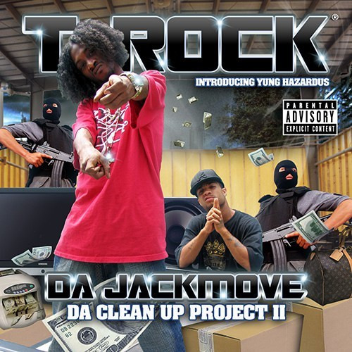T-Rock - Da Jackmove (Da Clean Up Project 2)