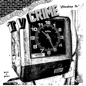 TV Crime - Clocking In b/w Clocking Out 7