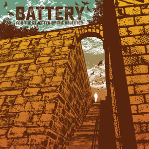 BATTERY ´For The Rejected By The Rejected´ [LP]