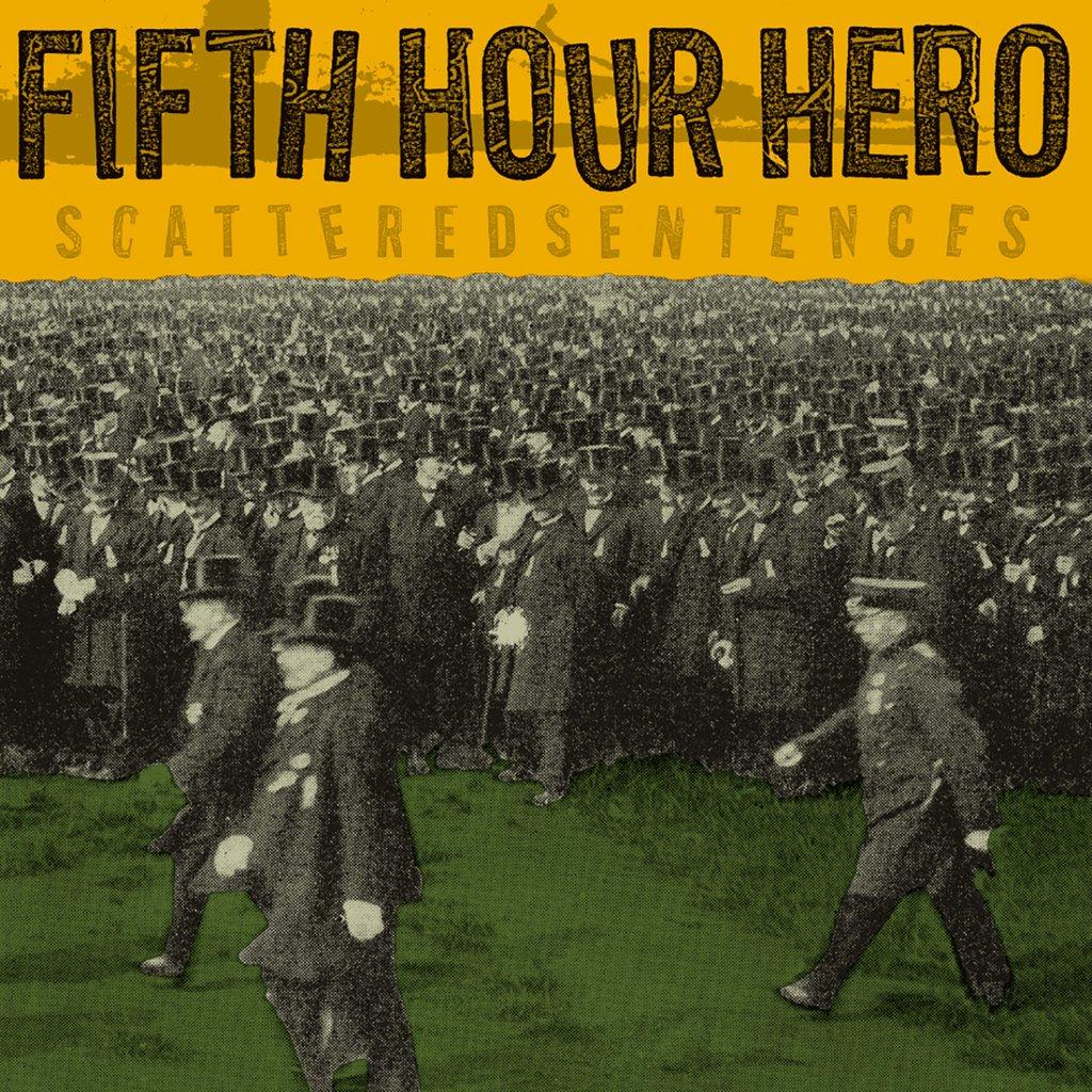 Fifth Hour Hero - Scattered Sentences LP