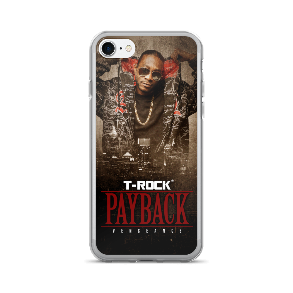 T-Rock - Payback: Vengeance iPhone 7/7 Plus Case