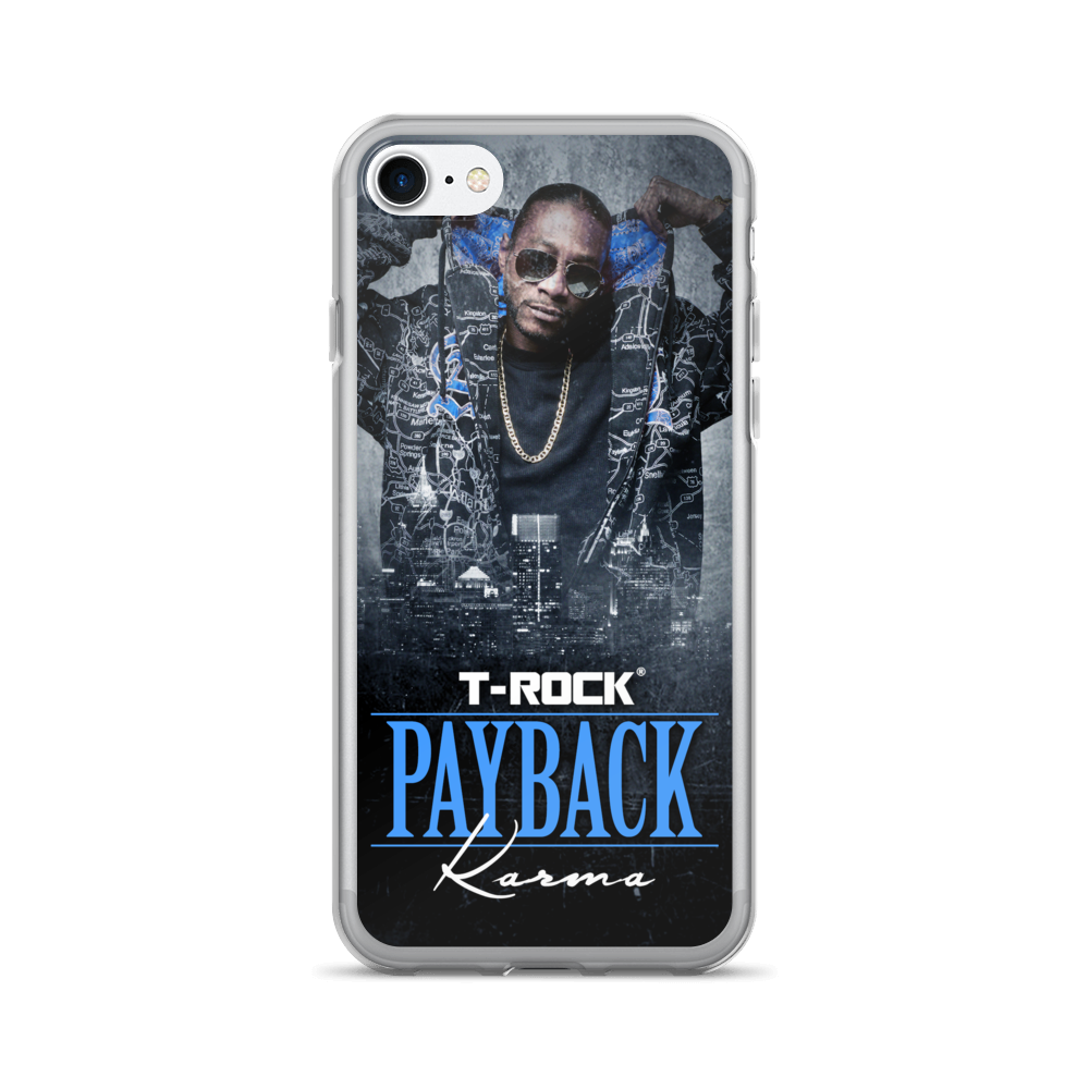 T-Rock - Payback: Karma iPhone 7/7 Plus Case