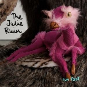 The Julie Ruin - Run Fast LP