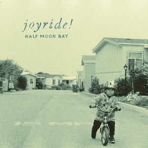 Joyride! - Half Moon Bay LP