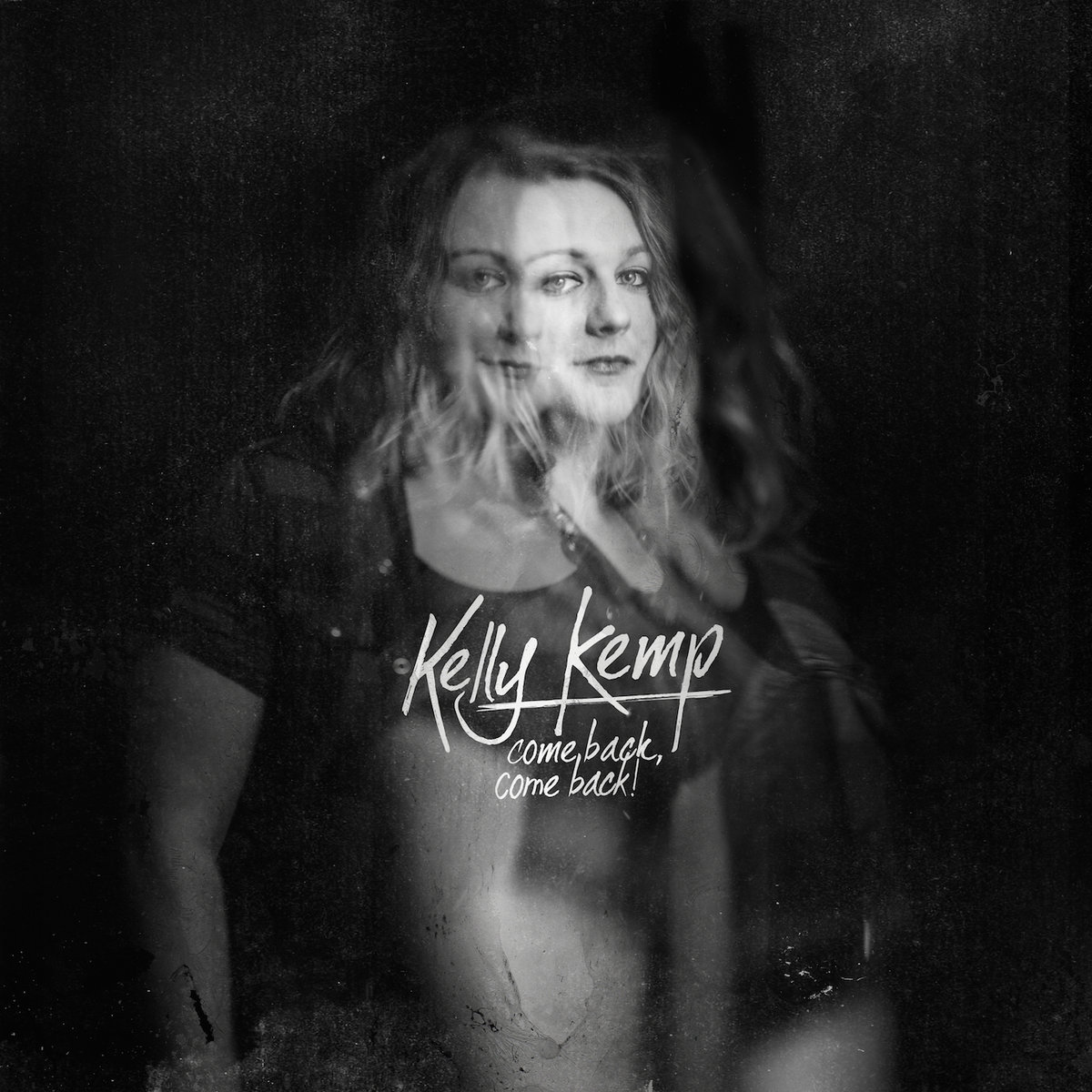 Kelly Kemp - Come Back, Come Back! LP / CD