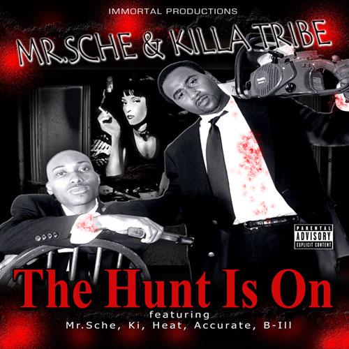 Mr. Sche & Killa Tribe - The Hunt Is On