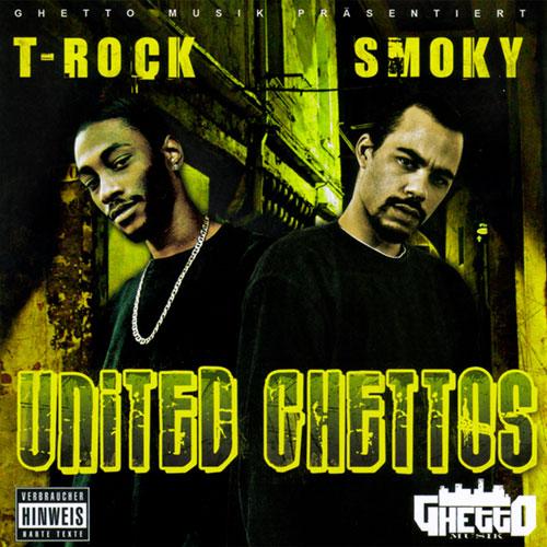 T-Rock & Smoky - United Ghettos