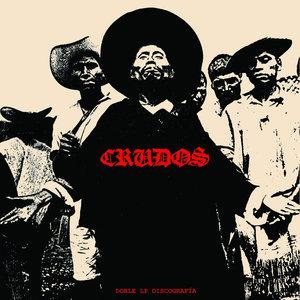 Los Crudos - Discografia 2xLP