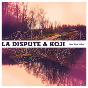 La Dispute & Koji - Never Come Undone 12