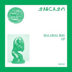 Sarcasm - Malarial Bog 7