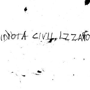 Idiota Civilizzato - La Vita Silenziosa 7
