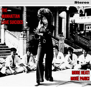 The Manhattan Love Suicides - More Heat! More Panic! LP
