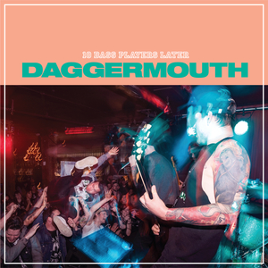 Daggermouth - 10 Bass Players Later