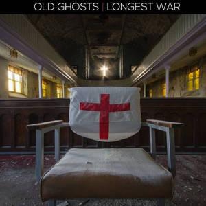 OLD GHOSTS / LONGEST WAR - Split