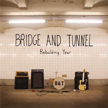 BRIDGE AND TUNNEL -Rebuilding Year