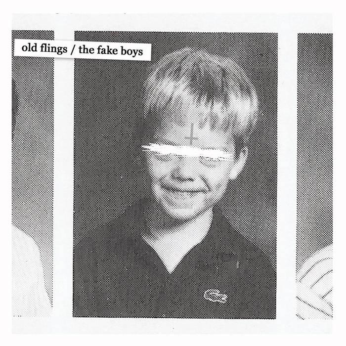 Old Flings / The Fake Boys split