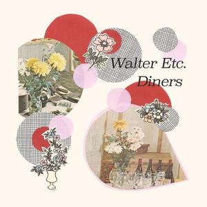 Walter Etc. / Diners - Split 7