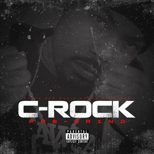 C-Rock - Pre-Grind