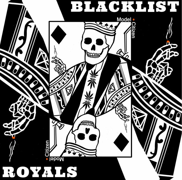 BLACKLIST ROYALS - MODEL CITIZEN LATHE 7 INCH