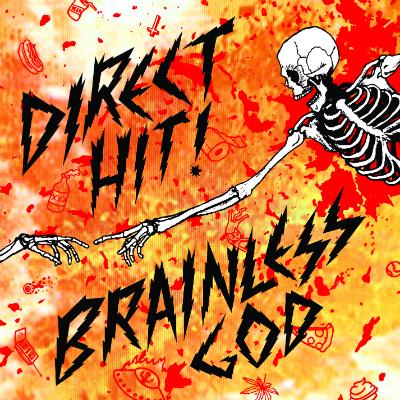 Direct Hit - Brainless god