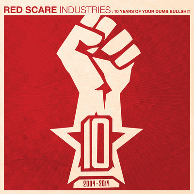 RED SCARE INDUSTRIES - 10 years of your dumb bullshit (VA)