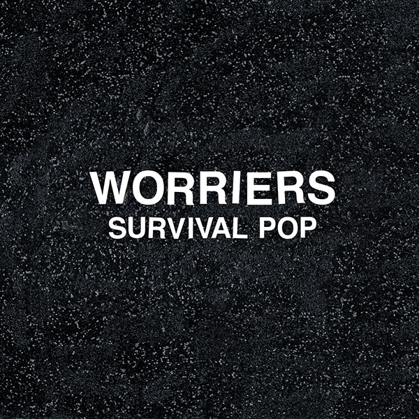 Worriers - Survival Pop LP *Markdown*