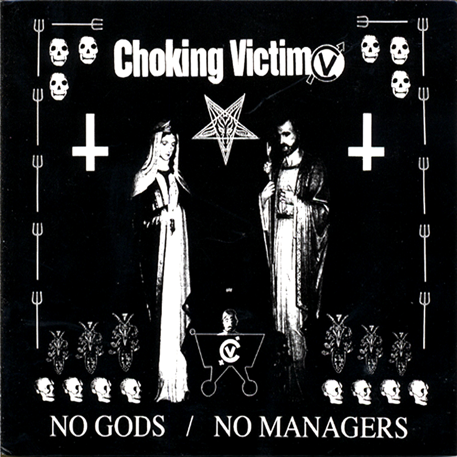 Choking Victim - No Gods / No Managers LP