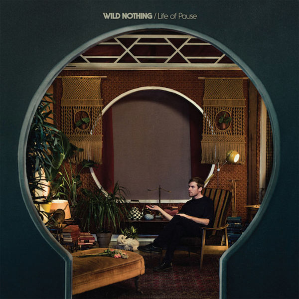 Wild Nothing - Life Of Pause Cassette Tape