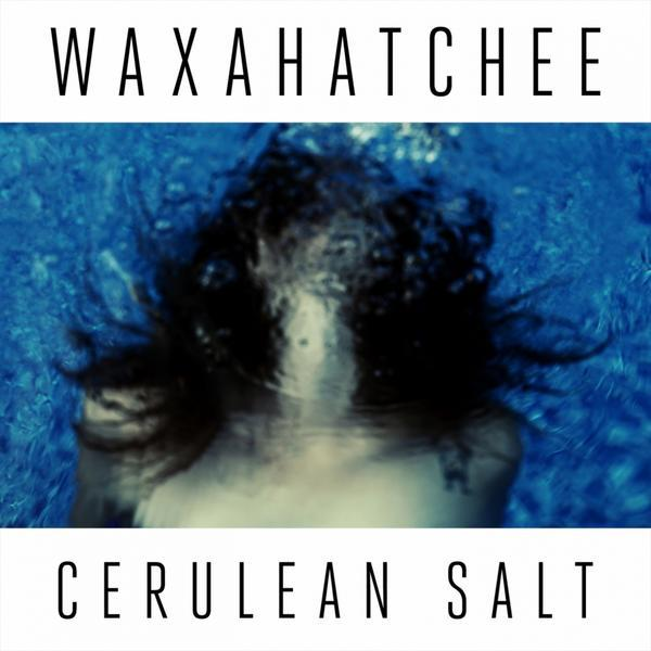 Waxahatchee - Cerulean Salt LP *Markdown*