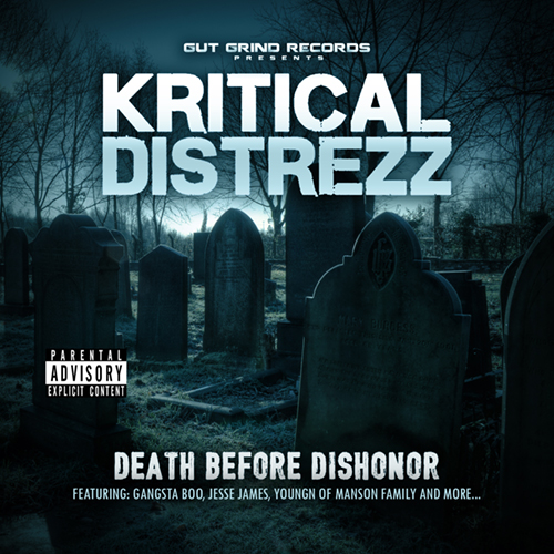 Kritical Distrezz - Death Before Dishonor