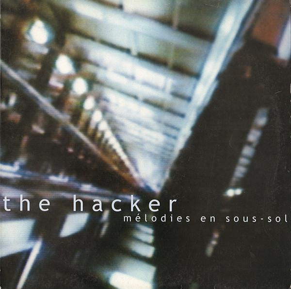 The Hacker – Mélodies En Sous-Sol LP (Good Life)