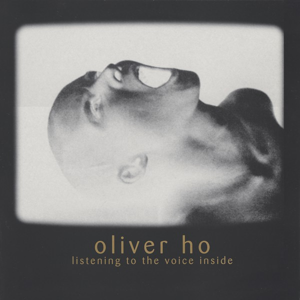 Oliver Ho – Listening To The Voice Inside LP  (Meta)