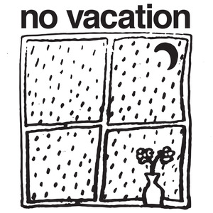 No Vacation - Window Sticker