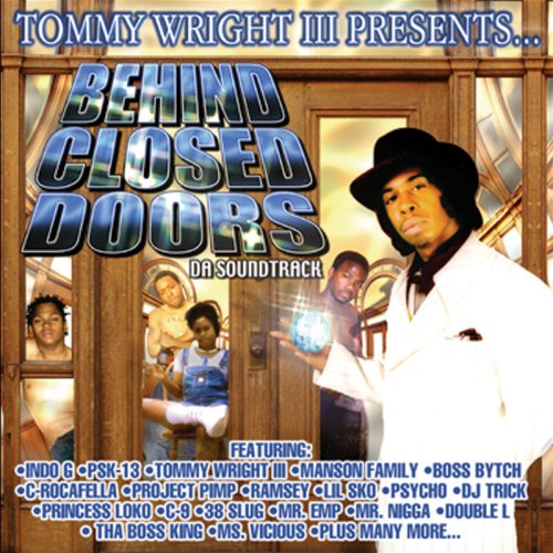 Tommy Wright III - Behind Closed Doors: Da Soundtrack
