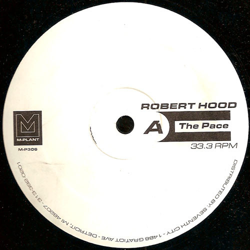 Robert Hood – The Pace / Wandering Endlessly (M-Plant)