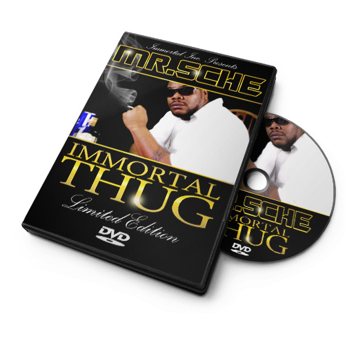 Mr. Sche - Immortal Thug DVD