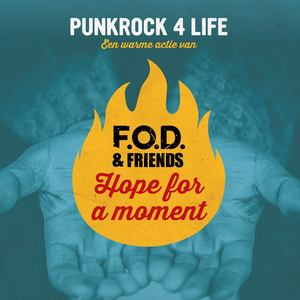 F.O.D. & Friends - Hope For A Moment ( Music For Life Single)