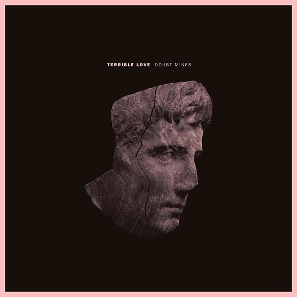 "Terrible Love  – Doubt Mines EP – 12"""