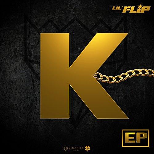 Lil' Flip - K (EP)