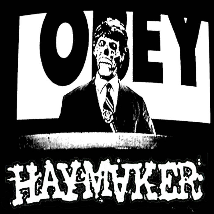 HAYMAKER Let Them Rot