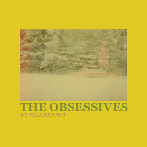 The Obsessives - My Pale Red Dot