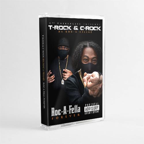 T-Rock & C-Rock (Da Roc-A-Fellaz) - Roc-A-Fella Forever (Cassette)