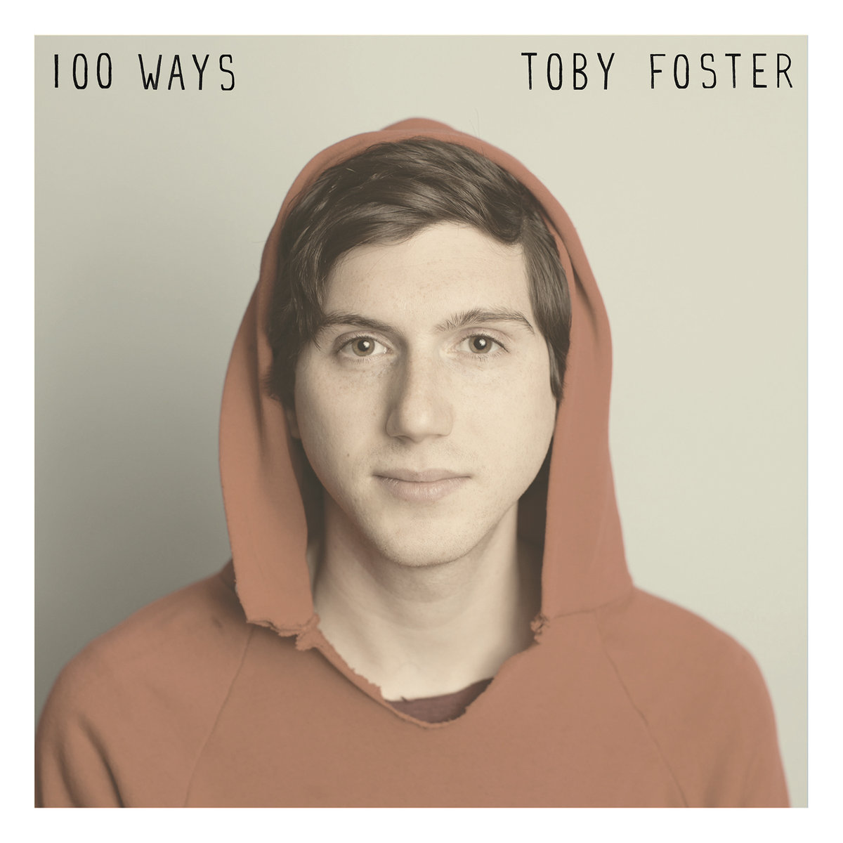 Toby Foster - 100 Ways LP