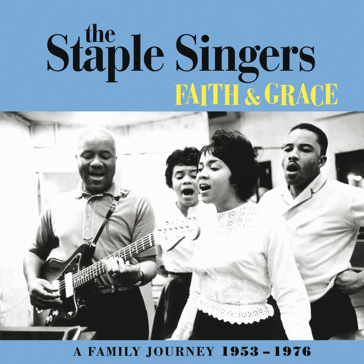 The Staple Singers: Faith & Grace