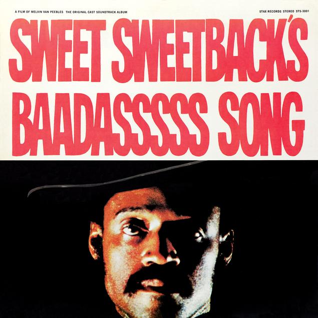 Melvin Van Peebles' Sweet Sweetback's Baadasssss Song