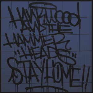 Hank Wood & The Hammerheads - Stay Home LP